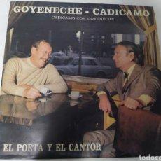 Disques de vinyle: GOYENECHE - CADICAMO - EL POETA Y EL CANTOR. EDICIÓN ARGENTINA. TANGO. RARO!. Lote 236792745