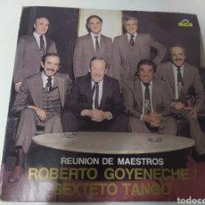 Disques de vinyle: GOYENECHE CON SEXTETO TANGO - REUNIÓN DE MAESTROS.. Lote 236793480