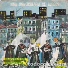 Discos de vinilo: TUNA UNIVERSITARIA DE BURGOS - CLAVELITOS - SINGLE SPAIN 1966. Lote 236798905