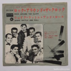 Discos de vinilo: BILL HALEY AND HIS COMETS ‎– ROCK AROUND THE CLOCK / SHAKE, RATTLE AND ROLL JAPAN. Lote 236807265
