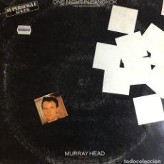Discos de vinilo: MURRAY HEAD - ONE NIGHT IN BANGKOK. Lote 236810550