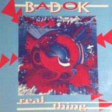 Discos de vinilo: BADOK - REAL THING. Lote 236811480