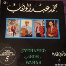 Discos de vinilo: MOHAMED ABDEL WAHAB - LES CHANSONS ETERNELLES 5. EGIPTO. 1976. RARO. Lote 236816205