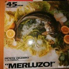 Discos de vinilo: LOTE 2 DISCO DANCE PETETE CELEBRO Y LA FAMILIA,MERLUZO Y MOTHER SHIP/PAPA'S GOT A BRAND NEW PIGBAG. Lote 236819665