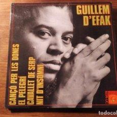 Discos de vinilo: GUILLEM D'EFAK - CANÇÓ PER LES DONES + 3 *************RARO EP 1968 GRAN ESTADO!. Lote 236825645