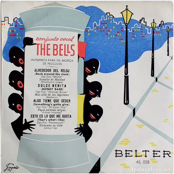 THE BELLS / JIMMY CARROL ORQUESTA (FOUR BELLS) - EP SPAIN 1956 - BELTER 45.028 - SAGALÉS (Música - Discos de Vinilo - EPs - Bandas Sonoras y Actores)