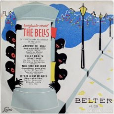 Discos de vinilo: THE BELLS CON JIMMY CARROL ORQUESTA - EP SPAIN 1956 - BELTER 45.028 - SAGALÉS. Lote 236826235