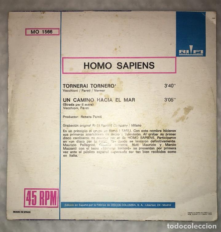 Discos de vinilo: SINGLE HOMO SAPIENS - TORNERAI, TORNERO - UN CAMINO HACIA EL MAR - COLUMBIA RIFI - PEDIDOS MINIMO 7€ - Foto 2 - 236834625
