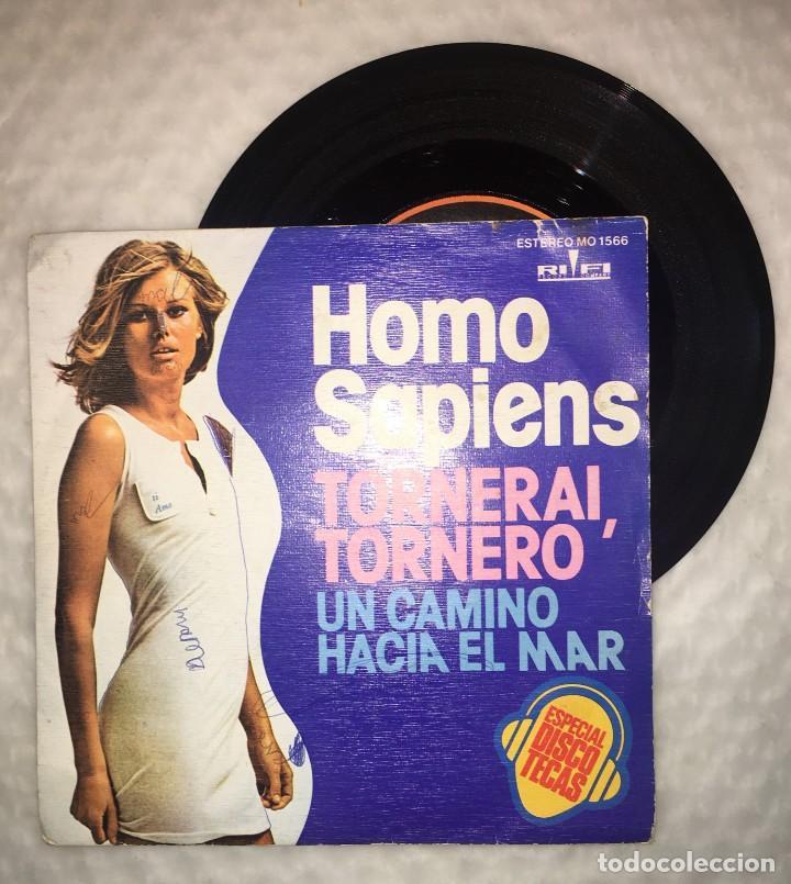Discos de vinilo: SINGLE HOMO SAPIENS - TORNERAI, TORNERO - UN CAMINO HACIA EL MAR - COLUMBIA RIFI - PEDIDOS MINIMO 7€ - Foto 5 - 236834625