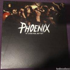 Discos de vinilo: PHOENIX - IF I EVER FEEL BETTER. Lote 236835840