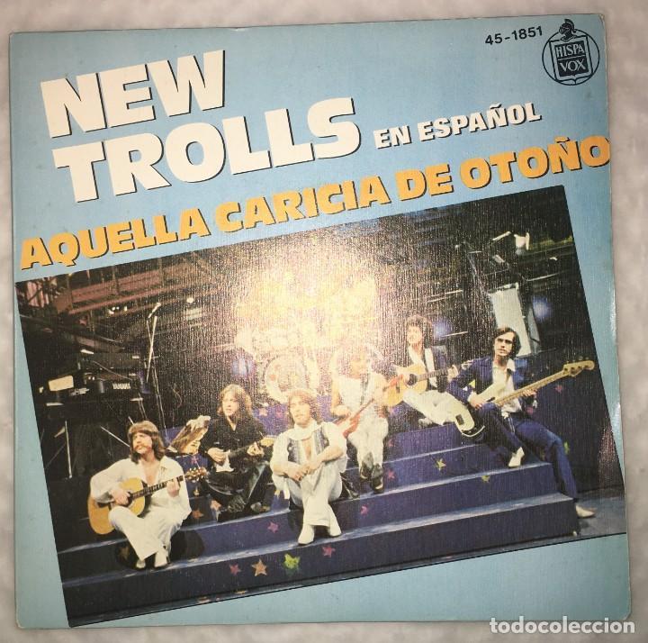 SINGLE NEW TROLLS EN ESPAÑOL - AQUELLA CARICIA DE OTOÑO - ALDEBARAN - PEDIDOS MINIMO 7€ (Música - Discos - Singles Vinilo - Canción Francesa e Italiana)