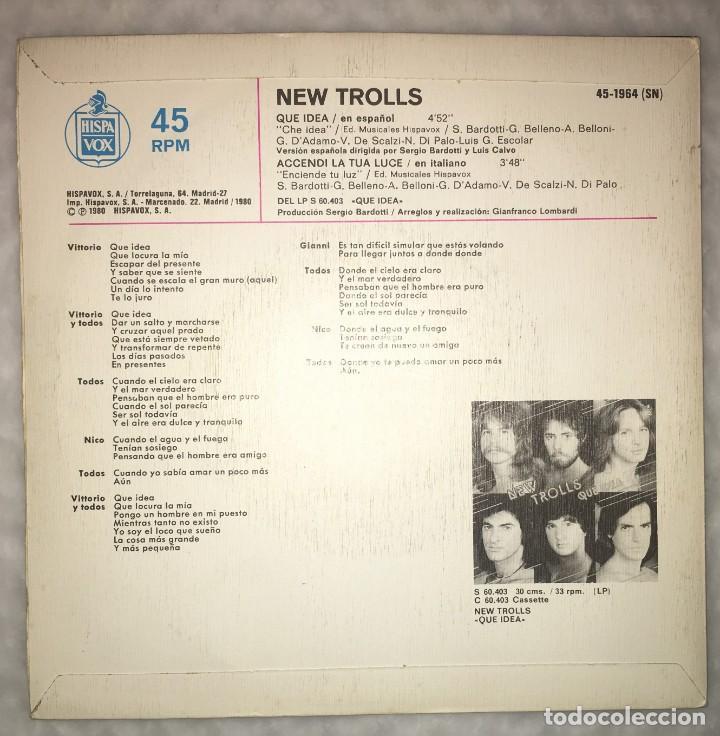 Discos de vinilo: SINGLE NEW TROLLS EN ESPAÑOL - QUE IDEA - ACCENDI LA TUA LUCE - HISPAVOX 45-1964 - PEDIDOS MINIMO 7€ - Foto 2 - 236838830