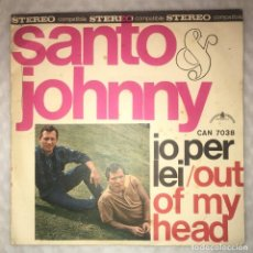 Discos de vinilo: SINGLE SANTO & JOHNNY - IO PER LEI - OUT OF MY HEAD - CANADIAN AMERICAN CAN7038 - PEDIDOS MINIMO 7€. Lote 236839890