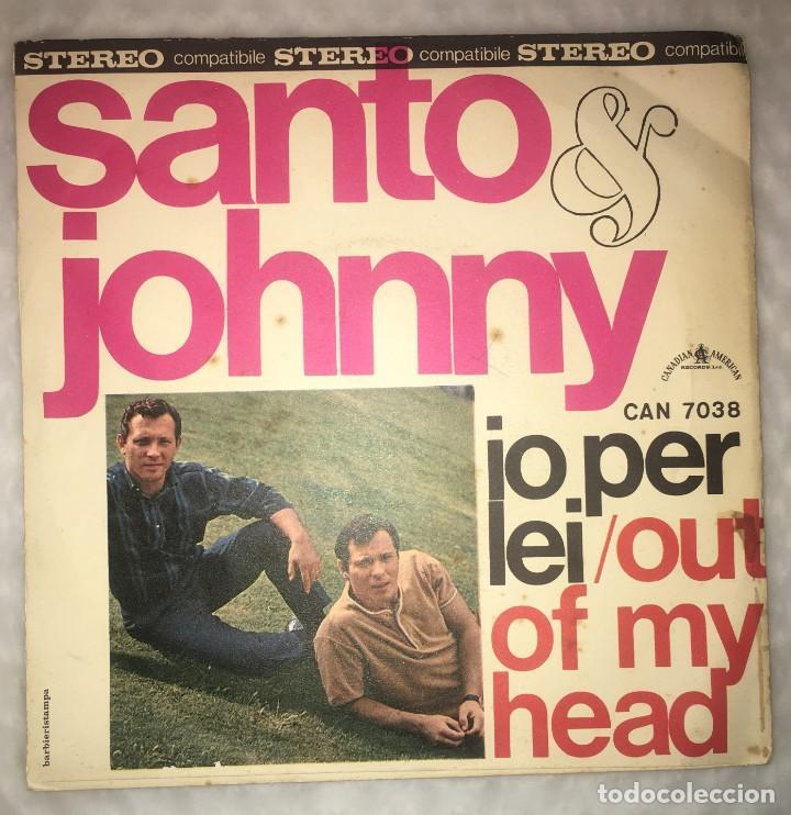 Discos de vinilo: SINGLE SANTO & JOHNNY - IO PER LEI - OUT OF MY HEAD - CANADIAN AMERICAN CAN7038 - PEDIDOS MINIMO 7€ - Foto 2 - 236839890