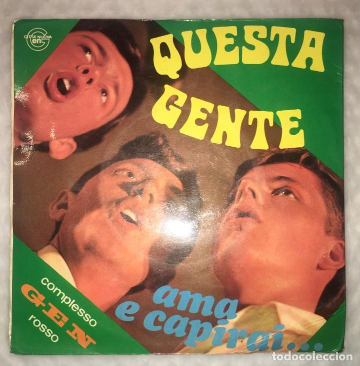 Discos de vinilo: SINGLE COMPLESSO GEN ROSSO - QUESTA GENTE - AMA E CAPIRAI - PEDIDOS MINIMO 7€ - Foto 2 - 236840435