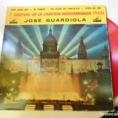 Discos de vinilo: JOSE GUARDIOLA - FESTIVAL CANCIÓN MEDITERRÁNEA - EP, XIPNA AGHAPI MOU + 3, AÑO 1960. Lote 236867990