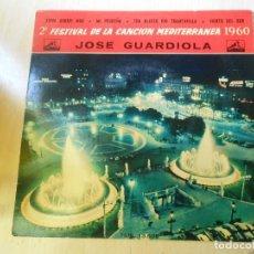 Discos de vinilo: JOSE GUARDIOLA - FESTIVAL CANCIÓN MEDITERRÁNEA - EP, XIPNA AGHAPI MOU + 3, AÑO 1960. Lote 236868175