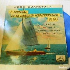 Discos de vinilo: JOSE GUARDIOLA - FESTIVAL CANCIÓN MEDITERRÁNEA - EP, DIAVOLO + 3, AÑO 1960. Lote 236868600