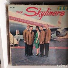 Discos de vinilo: THE SKYLINERS LP. Lote 236868690