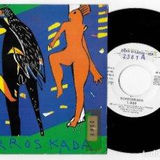 """Discos de vinilo: KORROSKADA 7"""" SPAIN 45 SIGO +LA FABRICA 1991 SINGLE VINILO ROCK SKA PUNK HILARGI RECORDS BUEN ESTADO. Lote 236899190"""