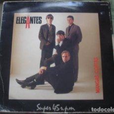 Discos de vinilo: LOS ELEGANTES MANGAS CORTAS. Lote 236907500