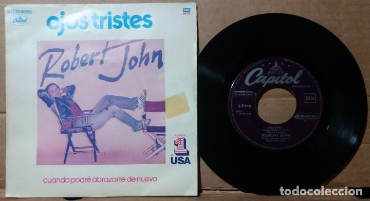 ROBERT JOHN / SAD EYES ‎/ SINGLE 7 INCH (Música - Discos - Singles Vinilo - Pop - Rock - Extranjero de los 70)
