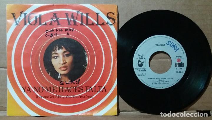 VIOLA WILLS / YA NO ME HACES FALTA / SINGLE 7 INCH (Música - Discos - Singles Vinilo - Pop - Rock - Extranjero de los 70)