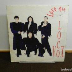 Discos de vinilo: DISCO VINILO LP. LOCO MIA – LOCO VOX. 33 RPM.. Lote 236929880
