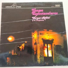 """Discos de vinilo: WERNER MÜLLER Y SU ORQUESTA 'TANGOS ESPECTACULARES' LP RECOPILATORIO 1973 12"""" VINILO VINYL. Lote 236945885"""
