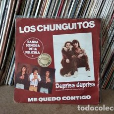 Discos de vinilo: LOS CHUNGUITOS - ME QUEDO CONTIGO, BSO DEPRISA DEPRISA - SG SPAIN 1980 - ODEON 10C 006-021730. Lote 236946965