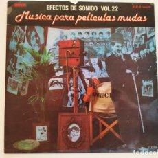 """Discos de vinilo: EFECTOS DE SONIDO VOL. 22 LP RECOPILATORIO 1981 12"""" VINILO VINYL CINE MUDO PELÍCULAS MUDAS. Lote 236954065"""