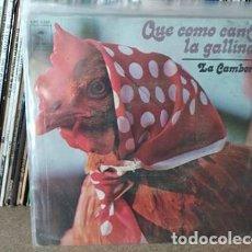 Discos de vinilo: LA CAMBORIA - QUE COMO CANTA LA GALLINA / LA RISA Y EL LLANTO SINGLE 1977. Lote 236954970
