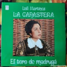 Discos de vinilo: LIQUIDACION DE DISCOS DE VINILO EN BUEN ESTADO --LA CANASTERA_EL TORO DE MADRUGA (PRINCIPIO AÑOS 80). Lote 236990210