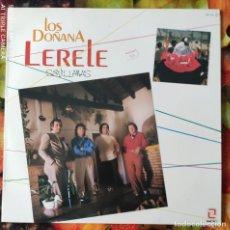 Discos de vinilo: LIQUIDACION DE DISCOS DE VINILO EN BUEN ESTADO --- LOS DOÑANAS_LERELE (PRINCIPIO AÑOS 80). Lote 236990850