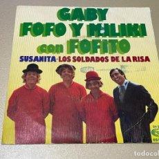 Discos de vinilo: LOS PAYASOS DE LA TELE GABY FOFO Y MILIKY CON FOFITO SUSANITA LOS SOLDADOS DE LA RISA. Lote 236992260