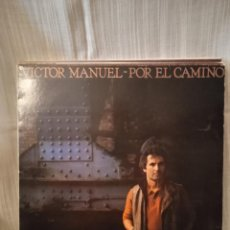 Disques de vinyle: LP VINILO DISCO VICTOR MANUEL POR EL CAMINO AÑO 1983. Lote 236994240