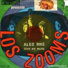 Discos de vinilo: LOS ZOOMS - ALGO MAS / GIVE ME MORE - SAYTON SAYTON-100 - 1968 - PROMOCIONAL. Lote 237001695