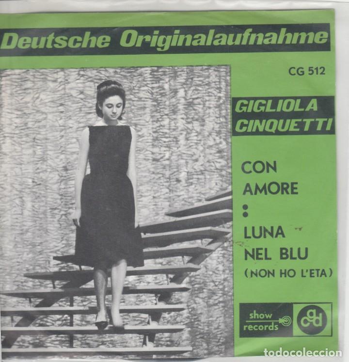 45 GIRI GIGLIOLA CINQUETTI CON AMORE /LUNA NEL BLU' SHOW RECORDS BELGIUM 1964 DIFF COVER (Música - Discos de Vinilo - Maxi Singles - Otros Festivales de la Canción)