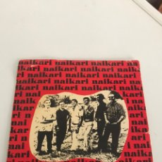 Discos de vinilo: NAIKARI VINILO SINGLE 45 RPM CINSA 1970. Lote 237047115