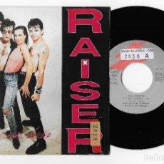 "Discos de vinilo: RAISER 7"" SPAIN 45 DAME UN BESO + FEVER 1990 SINGLE VINILO HARD ROCK HEAVY PUNK BUEN ESTADO MIRA !!. Lote 237077205"