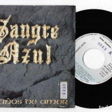 """Discos de vinilo: SANGRE AZUL 7"""" SPAIN 45 CIEN AÑOS DE AMOR+ ROCK AND ROLL 1989 SINGLE VINILO HARD GLAM ROCK HEAVY VER. Lote 237078190"""