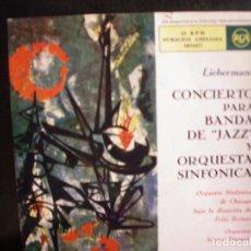 """Discos de vinilo: LIEBERMANN- CONCIERTO PARA BANDA DE """"JAZZ"""" Y ORQUESTA SINFÓNICA.. Lote 237100995"""