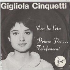 Discos de vinilo: 45 GIRI GIGLIOLA CINQUETTI NON HO L'ETA' /PRIMO POI....TELEFONERAI CNR HOLLAND F 396. Lote 237138120