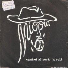Discos de vinilo: MIOPIA - CANTAD AL ROCK N ROLL / YASA 22 (SINGLE PROMOCIONAL ESPAÑOL, CASKABEL RECORDS 1983). Lote 237148170