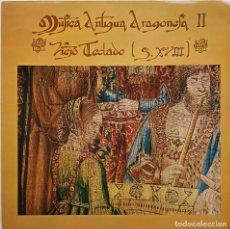 Discos de vinilo: MÚSICA ANTIGUA ARAGONESA II. VIEJO TECLADO, SIGLO XVIII. MOVIPLAY- GONG. 1978. Lote 237153285