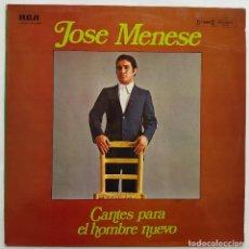 Discos de vinilo: JOSÉ MENESE. CANTES PARA EL HOMBRE NUEVO. CON AUTÓGRAFO DEL CANTAOR. Lote 237166795