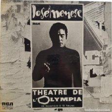 Discos de vinilo: JOSÉ MENESE. THEATRE DE L'OLYMPIA. CON AUTÓGRAFO DEL CANTAOR. Lote 237167190