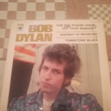 Discos de vinilo: BOB DYLAN.CAN YOU PLEASE CRAWL OUT YOUR WINDOW.HIGHWAY 61 REVISITED.TOMBSTONE BLUES.EP.CBS6265. Lote 237194180