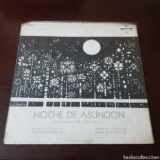 Discos de vinilo: NOCHE DE LA SUNCION ( MELODIAS DEL PARAGUAY ) ORQUESTA TIPICA NENECO NORTON - LETRAS MARIO PALMERIO. Lote 237195120