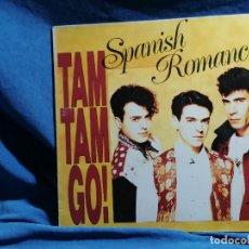 Discos de vinilo: TAM TAM GO 'SPANISSH ROMANCE. Lote 237199145
